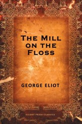 The Mill on the Floss - eBook