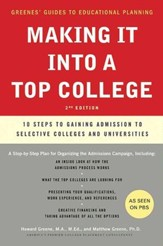 Making It into a Top College: 10 Steps to Gaining Admission to Selective Colleges and Universities - eBook