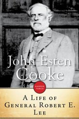 A Life of General Robert E. Lee - eBook