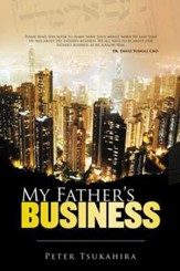 My Father's Business: Doing Business God's Way