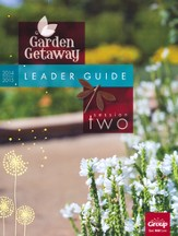 Garden Getaway Session 2 Leader Guide