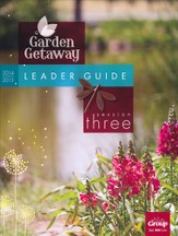Garden Getaway Session 3 Leader Guide
