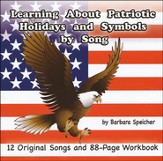 Learning About Patriotic Holidays and Symbols by Song Audio & PDF CD-ROM