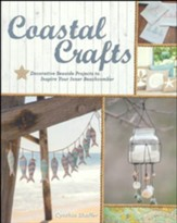 Coastal Crafts: Decorative Seaside Projects to Inspire Your Inner Beachcomber