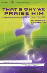 That's Why We Praise Him Choral Book