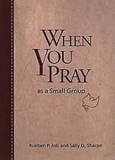 When You Pray As a Small Group