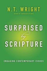 Surprised by Scripture: Engaging Contemporary Issues - eBook