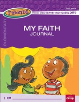 FaithWeaver Friends Elementary Student Book: My Faith Journal, Fall 2014