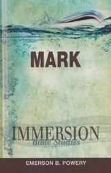 Immersion Bible Studies: Mark