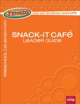 FaithWeaver Friends Snack-It Cafe Leader Guide, Fall 2014