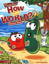 How in the World? A VeggieTales Sticker Book