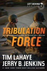 Tribulation Force: The Continuing Drama of Those Left Behind - eBook