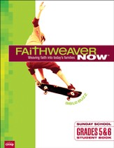 FaithWeaver Now Grades 5&6 Student Book: Bible Buzz, Fall 2014