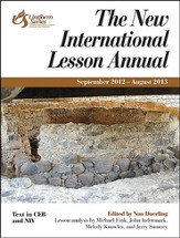New International Lesson Annual 2012-2013