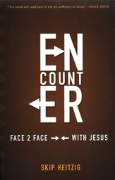 Encounter: Face to Face with Jesus