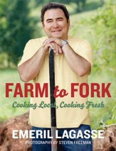 Farm to Fork: Cooking Local, Cooking Fresh - eBook