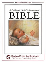 A Catholic Child's Baptismal Bible