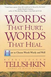 Words That Hurt, Words That Heal: How To Choose Words Wisely And Well - eBook