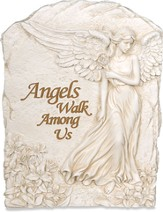 Angels Walk Among Us Plaque