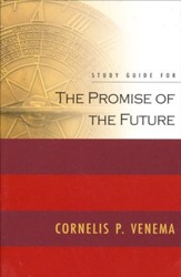 Promise of the Future Study Guide