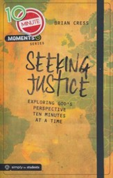 10 Minute Moments: Seeking Justice