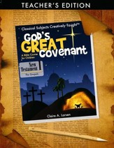 God's Great Covenant: New Testament Book 1 Teacher Edition