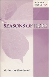 Seasons of Hope Participant Journal Four
