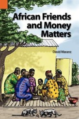 African Friends and Money Matters: Observations from Africa