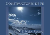 El Mejor Regalo, Constructores De Fe, Tarjetas  (The Greatest Gift Of All, Faithbuilders, Cards)