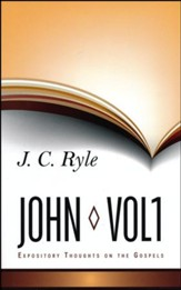 Expository Thoughts on John: Volume 1