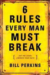 6 Rules Every Man Must Break - eBook
