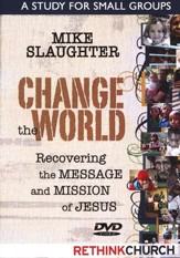 Change the World: Recovering the Message and Mission of Jesus--DVD