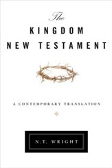 The Kingdom New Testament: A Contemporary Translation - eBook