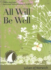 All Will Be Well, Revised