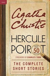 Hercule Poirot: The Complete Short Stories: A Hercule Poirot Collection with Foreword by Charles Todd - eBook