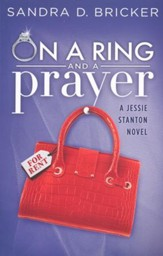 On A Ring and A Prayer, Jessie Stanton Series #1