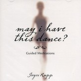 May I Have This Dance? Guided Meditations Audiobook on CD