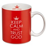 Keep Calm and Trust God Mug, Red