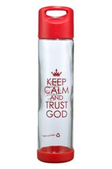 Keep Calm and Trust Glass Water Bottle