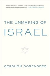 The Unmaking of Israel - eBook