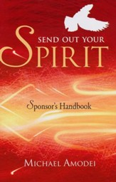 Send Out Your Spirit Sponsor Manual