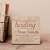 Healing Is In Your Hands, Desktop Plaque