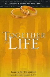 Together for Life: Celebrating and Living the Sacrament - Slightly Imperfect