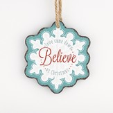Believe, Snowflake Ornament, Aqua