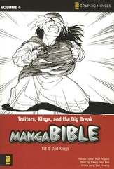 Traitors, Kings, and the Big Break, Manga Bible, Volume 4