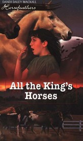 All the King's Horses, Horsefeathers Series #8