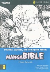Prophets, Captives, and the Kingdom Rebuilt, Manga Bible Volume 5