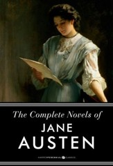 The Complete Novels of Jane Austen: Pride and Prejudice, Sense and Sensibility and Others - eBook