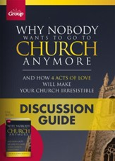 Why Nobody Wants to Go to Church Anymore Discussion Guide (pkg. of 10)