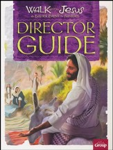 Walk with Jesus Director's Guide
